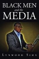 Black Men And The Media