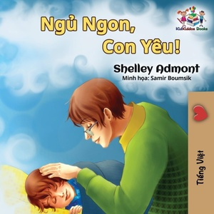Goodnight, My Love! (vietnamese Language Book For Kids)