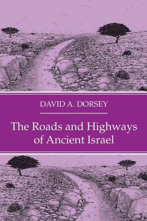 Roads And Highways Of Ancient Israel