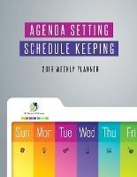Agenda Setting Schedule Keeping 2019 Weekly Planner