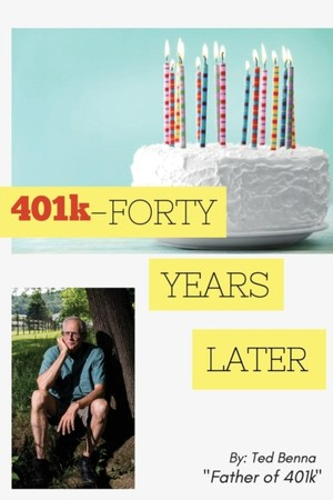 401k - Forty Years Later