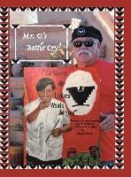 Mr. G's Battle Cry! La Causa De La Raza Wants You