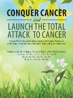 Conquer Cancer And Launch The Total Attack To Cancer