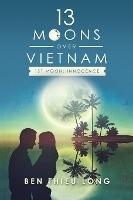 13 Moons Over Vietnam-1st Moon