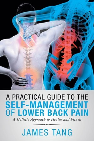 Practical Guide To The Self-management Of Lower Back Pain