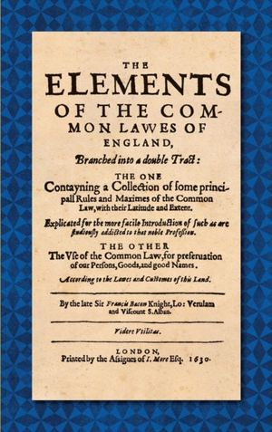 Elements Of The Common Laws Of England (1630)