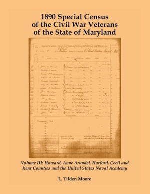 1890 Special Census Of The Civil War Veterans Of The State Of Maryland