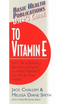 User's Guide to Vitamin E