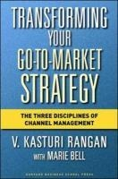 Transforming Your Go-to-market Strategy