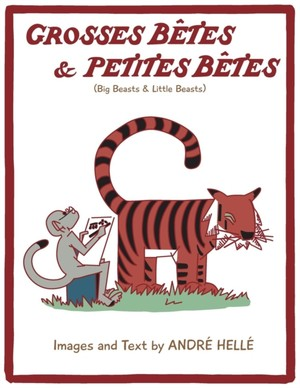 Grosses Betes & Petites Betes (big Beasts And Little Beasts)