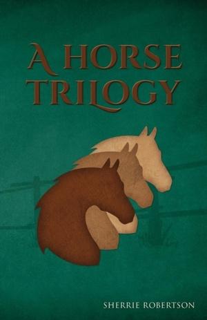 Horse Trilogy