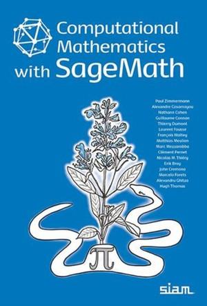 Computational Mathematics With Sagemath