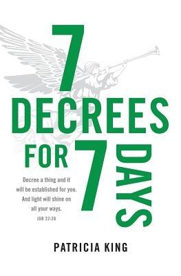 Seven Decrees For Seven Days