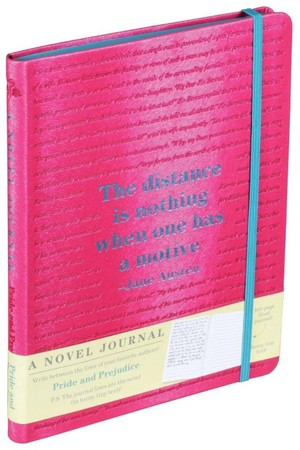 Pride and Prejudice - a Novel Journal
