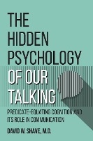 Hidden Psychology Of Our Talking