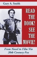 Read The Book! See The Movie! From Novel To Film Via 20th Century-fox