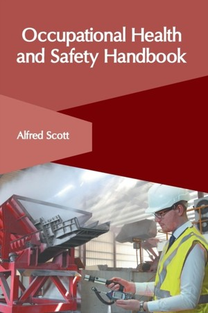 Occupational Health And Safety Handbook