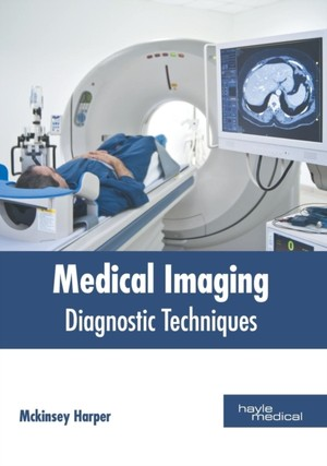 Medical Imaging: Diagnostic Techniques