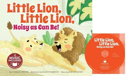 Little Lion, Little Lion, Noisy As Can Be!
