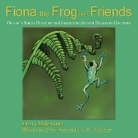 Fiona The Frog And Friends