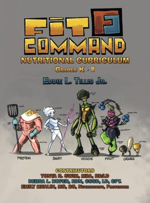 Fit Command Nutritional Curriculum Grades K - 2 Hardcover