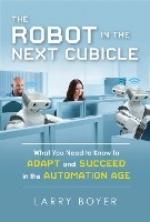 Robot In The Next Cubicle