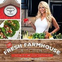 The Fresh Farmhouse Kitchen