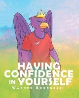Having Confidence In Yourself