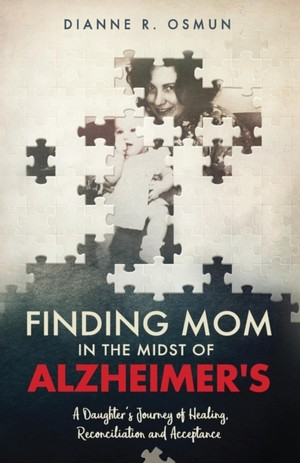 Finding Mom In The Midst Of Alzheimer's