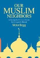 Our Muslim Neighbors
