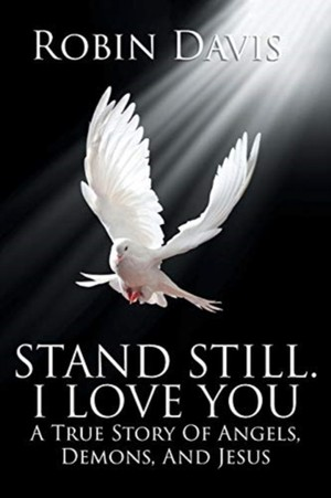 Stand Still. I Love You