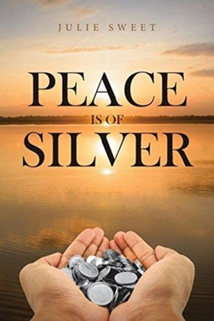 Peace Is Of Silver