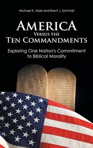 America Versus The Ten Commandments