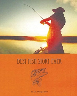 Best Fish Story Ever