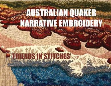 Australian Quaker Narrative Embroidery