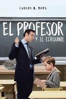El Profesor Y El Estudiante