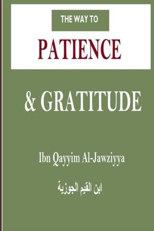 Way To Patience & Gratitude