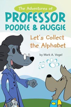 Adventures Of Professor Poodle & Auggie