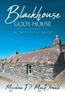 Blackhouse God's House