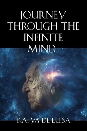Journey Through The Infinite Mind