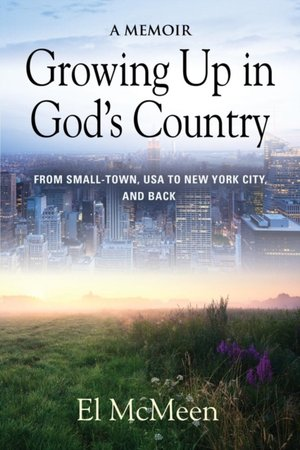 Growing Up In God's Country