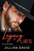 Legacy Of Lies (hell's Valley, Book 1)