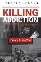Killing Addiction