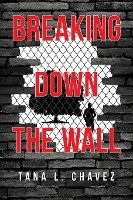 Breaking Down The Wall