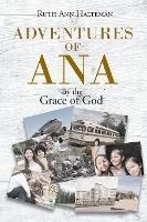 Adventures Of Ana
