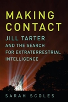 Making Contact - Jill Tarter And The Search For Extraterrestrial Intelligence