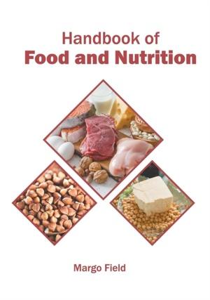 Handbook Of Food And Nutrition