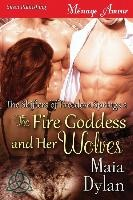 Fire Goddess And Her Wolves [the Shifters Of Freedom Springs 2] (siren Publishing Menage Amour)