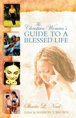 Christian Woman's Guide To A Blessed Life