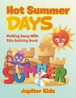 Hot Summer Days, Melting Away With This Activity Book